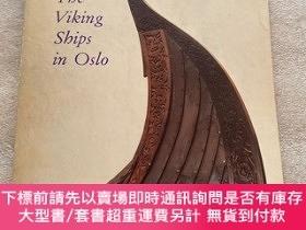 二手書博民逛書店THE罕見VIKING SHIPS IN OSLOY26171 sjovold universitetets