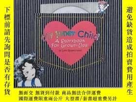 二手書博民逛書店My罕見Inner Child A Storybook For Grown-Ups!(我內心的孩子一本成人故事書!