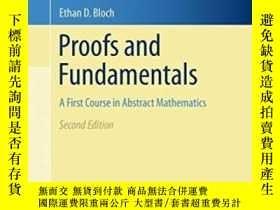 二手書博民逛書店Proofs罕見And Fundamentals-證明與基礎Y436638 Ethan D. Bloch Sp