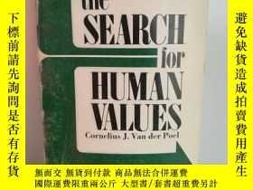 二手書博民逛書店The罕見Search for Human Values: Mo
