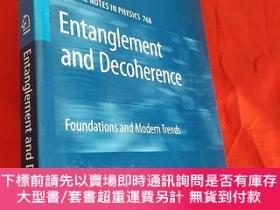 二手書博民逛書店Entanglement罕見and Decoherence: Foundations ... (16開,硬精裝)
