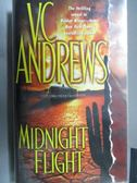 【書寶二手書T8/原文小說_ORI】Midnight Flight_V.C.Anfrews