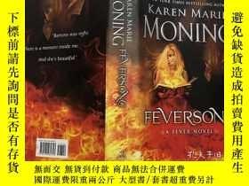 二手書博民逛書店Feversong:罕見A Fever Novel 英文原版小說 精裝Y23200 Karen Marie M