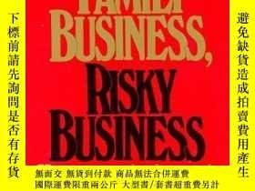 二手書博民逛書店Family罕見Business, Risky BusinessY307751 David Bork Bork