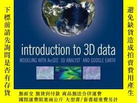 二手書博民逛書店Introduction罕見to 3D Data: Modeling with ArcGIS 3D Analyst