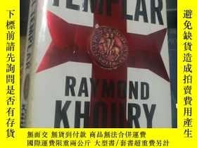 二手書博民逛書店THE罕見LAST TEMPLAR 最後的聖殿騎士Y233973 Raymond Khoury Dutton