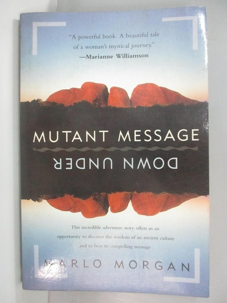 【書寶二手書T9/文學_ANL】Mutant Message Down Under_Marlo Morgan