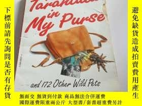 二手書博民逛書店the罕見tarantula in my purse(英文) 不