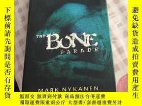 二手書博民逛書店THE罕見BONE Parade Mark NykanenY26