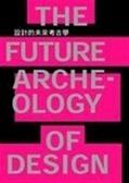 (二手書)設計的未來考古學