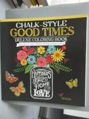 【書寶二手書T3/藝術_QXF】Chalk-style Good Times-Color With All Types.