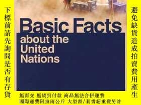 二手書博民逛書店Basic罕見Facts About The United Nations 2011Y364682 Unite