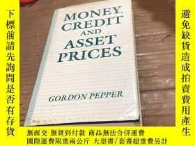 二手書博民逛書店Money,Credit罕見and Asset PricesY2