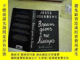 二手書博民逛書店Bream罕見Gives Me HiccupsY203004