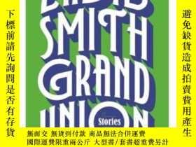二手書博民逛書店扎迪·史密斯:論美罕見英文原版 Grand Union 布克獎得