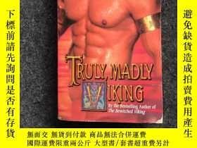 二手書博民逛書店TRULY罕見MADLY VIKINGY364544 TRULY MADLY VIKING TRULY MAD