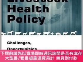 二手書博民逛書店預訂Global罕見Livestock Health Policy: Challenges, Opportunti