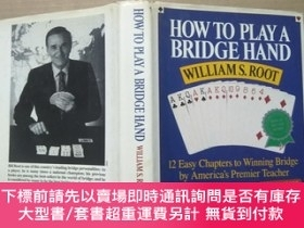 二手書博民逛書店How罕見to Play a Bridge Hand【精裝】Y19506 WILLIAMS.ROOT INTR