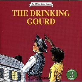 〈汪培珽英文書單〉〈An I Can Read系列:Level 3)THE DRINKING GOURD /(單CD)