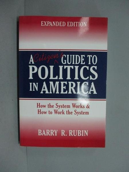 【書寶二手書T2/政治_KMI】A Citizen's Guide to Politics in America_Rub