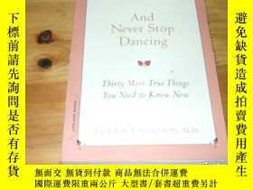 二手書博民逛書店and罕見never stop dancing ISBN9780738212494 zY17081