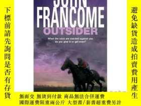 二手書博民逛書店Outsider:罕見A fast-paced racing thriller of ...-局外人:一部快節奏的