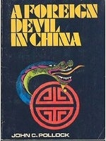 二手書博民逛書店《A foreign devil in China : the story of Dr. L. Nelson Bell》 R2Y ISBN:0890661413