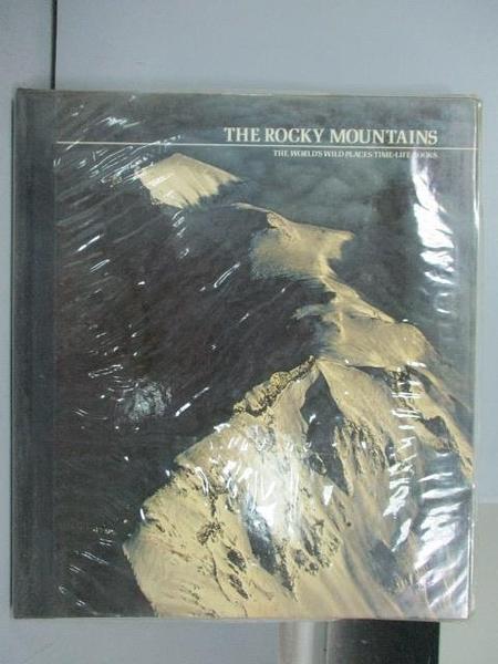【書寶二手書T3/地理_FOV】The Rocky Mountains