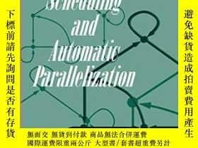 二手書博民逛書店Scheduling罕見And Automatic Parallelization-調度與自動並行Y43663