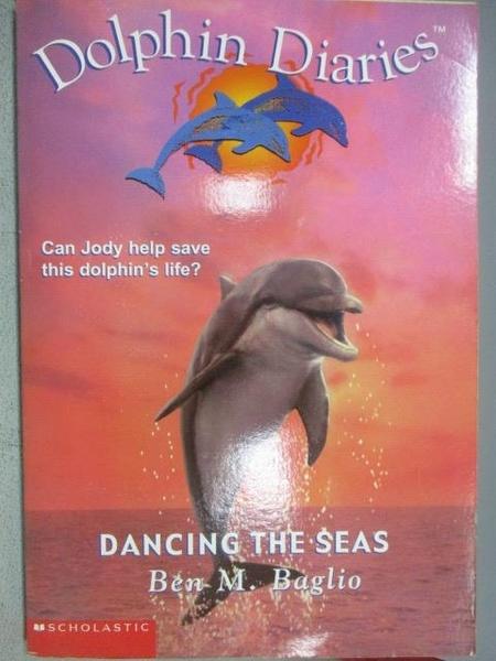 【書寶二手書T6/原文小說_MOI】Dolphin Diaries-Dancing the Seas_Ben M. Ba