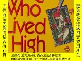 二手書博民逛書店生活得很好的貓罕見the cat who lived high(