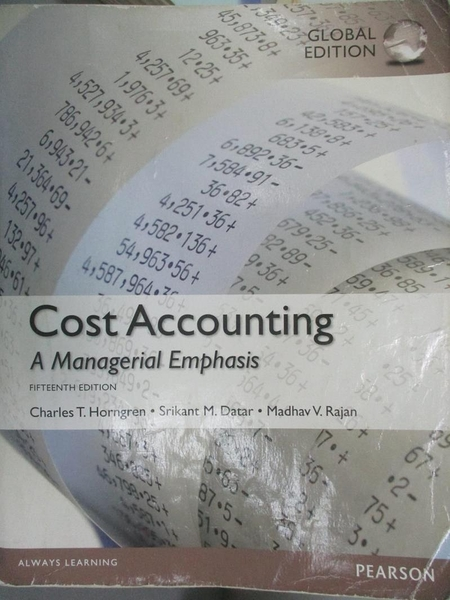 【書寶二手書T8/大學商學_PKS】Cost Accounting-A Managerial Emphasis_Char