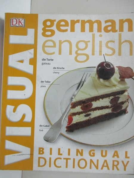 【書寶二手書T2/語言學習_HJE】German English Bilingual Visual Dictionary (DK Bilingual Dictionaries)_DK