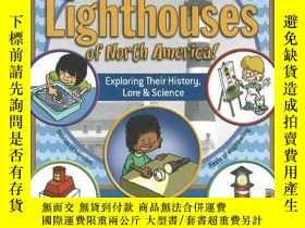二手書博民逛書店Lighthouses罕見of North America!: Exploring Their History,
