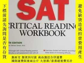 二手書博民逛書店罕見書:Sat Critical Reading Workboo