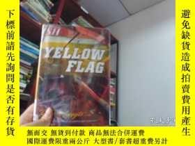 二手書博民逛書店YELLOW罕見FLAG(黃旗)Y18793 如圖 出版2007