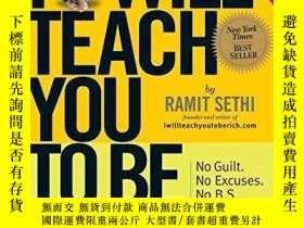 二手書博民逛書店I罕見Will Teach You To Be Rich-我要教你致富Y436638 Ramit Sethi