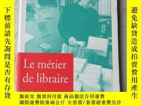 二手書博民逛書店Le罕見Métier de libraireY21478 Asf