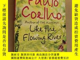 二手書博民逛書店Like罕見the Flowing River[像流動的河一樣]