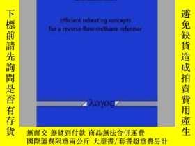 二手書博民逛書店Efficient罕見Reheating Concepts for a Reverse-Flow Methane