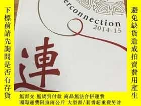 二手書博民逛書店罕見interconnection2014-15連Y331092