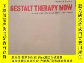二手書博民逛書店Gestalt罕見Therapy Now 美國心理學家費根《完形
