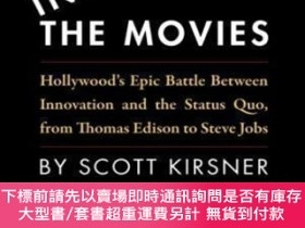 二手書博民逛書店Inventing罕見The MoviesY464532 Scott Kirsner Createspace