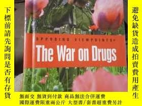二手書博民逛書店The罕見War on Drugs毒品戰爭Y15389 Role