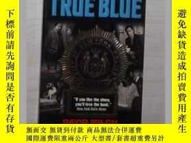 二手書博民逛書店英文原版罕見True Blue by David Milch,B