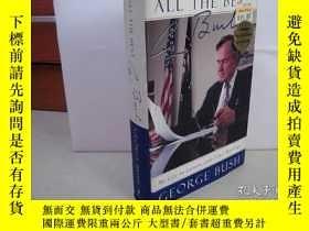 二手書博民逛書店All罕見The Best, George Bush【16開精裝 看圖下單 】Y51754 George Bu