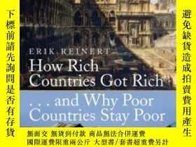 二手書博民逛書店How罕見Rich Countries Got Rich ... And Why Poor Countries S