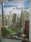 【書寶二手書T1/大學理工醫_YGW】Rendering in Sketchup: From Modelin…_Tal, Daniel