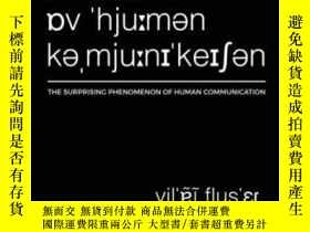 二手書博民逛書店The罕見Surprising Phenomenon Of Human CommunicationY36468