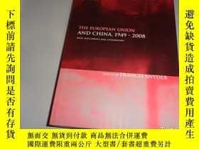 二手書博民逛書店THE罕見EUROPEAN UNION AND CHINA,1949-2008Y266567 FRANCIS